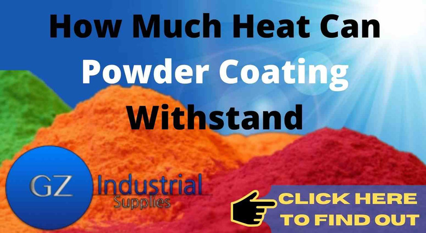 How Much Heat Can Powder Coating Withstand