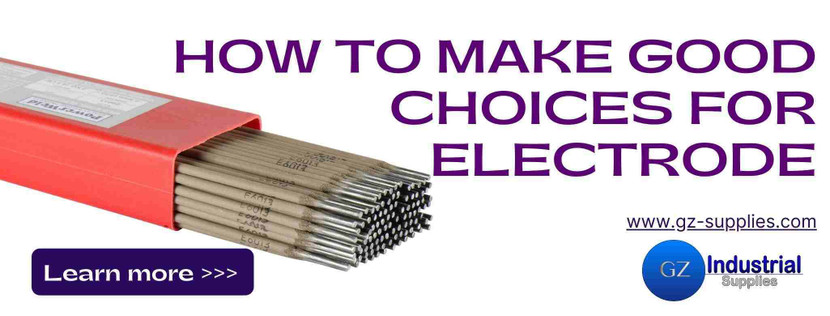 HOW TO MAKE GOOD CHOICES FOR ELECTRODE
