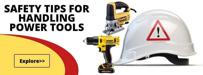 Safety Tips for Handling Power Tools