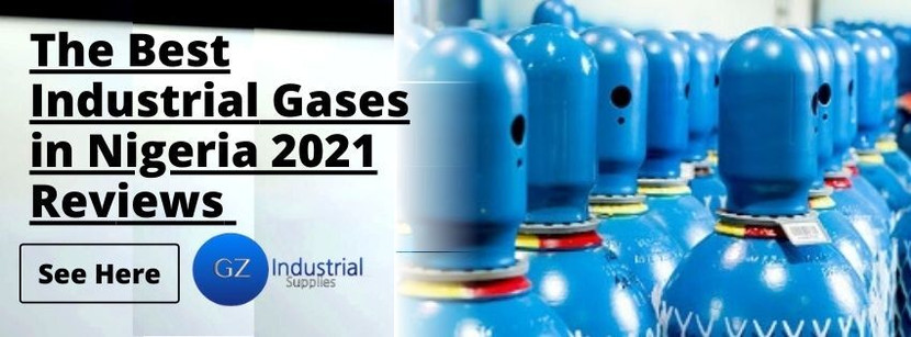 The Best Industrial Gases in Nigeria 2021 Reviews
