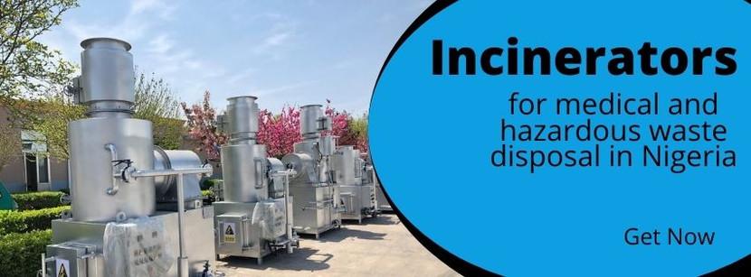 Incinerators for medical and hazardous waste disposal in Nigeria