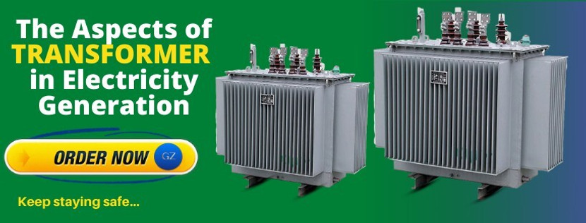 ​The Aspects of Transformer in Electricity Generation
