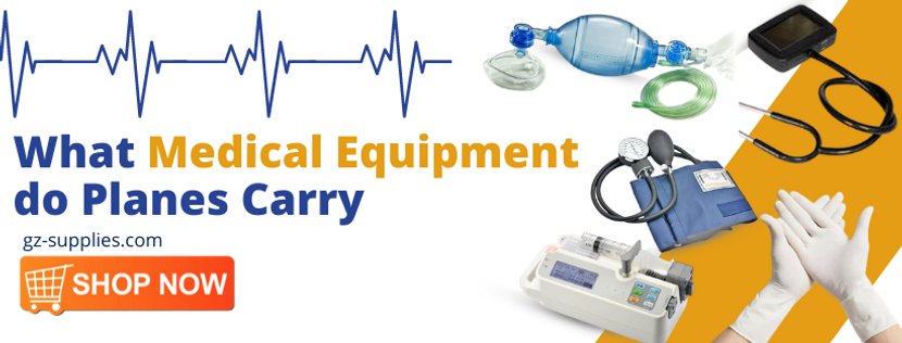 What Medical Equipment do Planes Carry