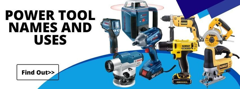 POWER TOOL NAMES AND USES