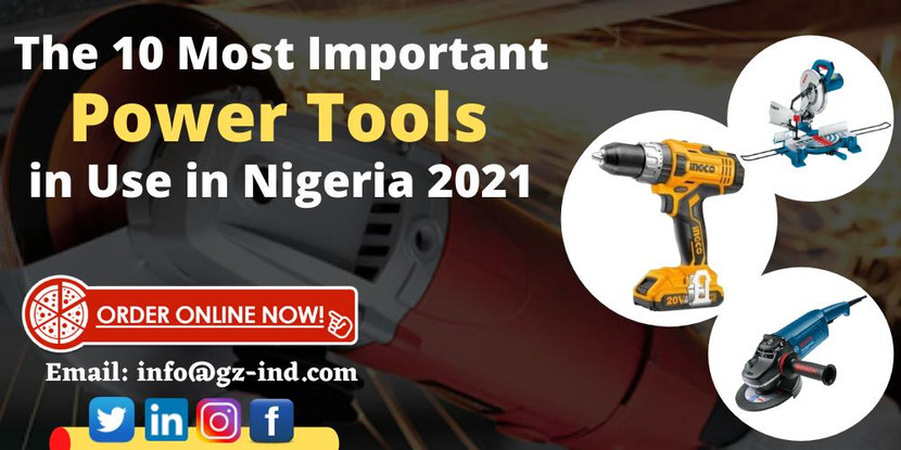 The 10 Most Important Power Tools in Use in Nigeria 2021