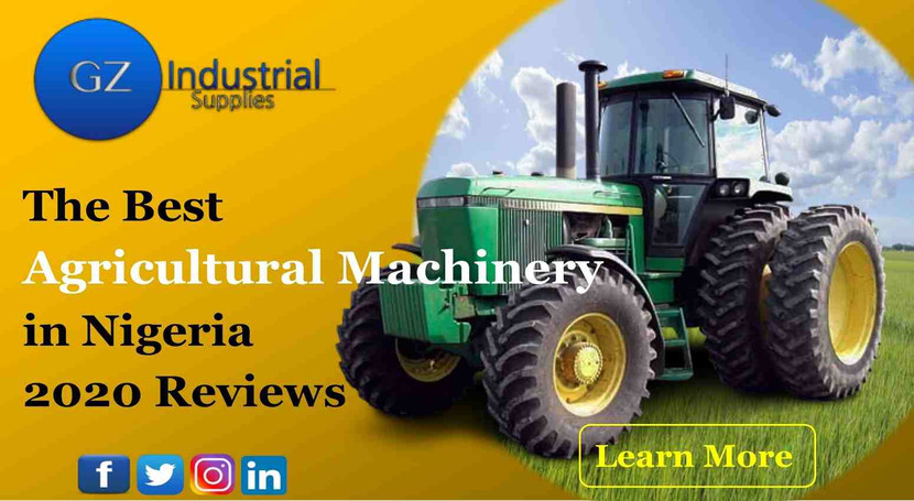 ​The Best Agricultural Machinery in Nigeria 2020 Reviews