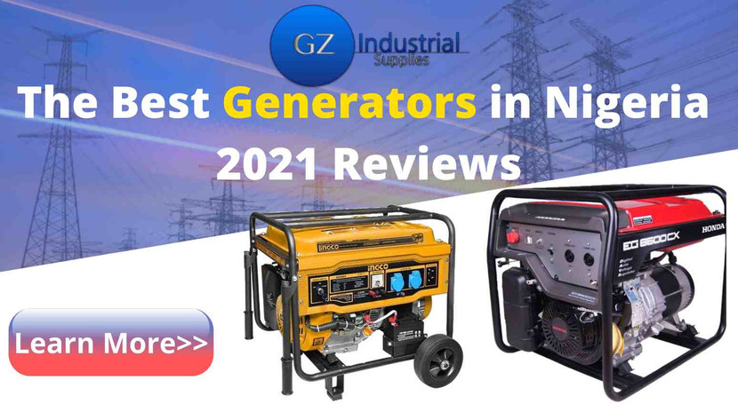 ​The Best Generators in Nigeria 2021 Reviews