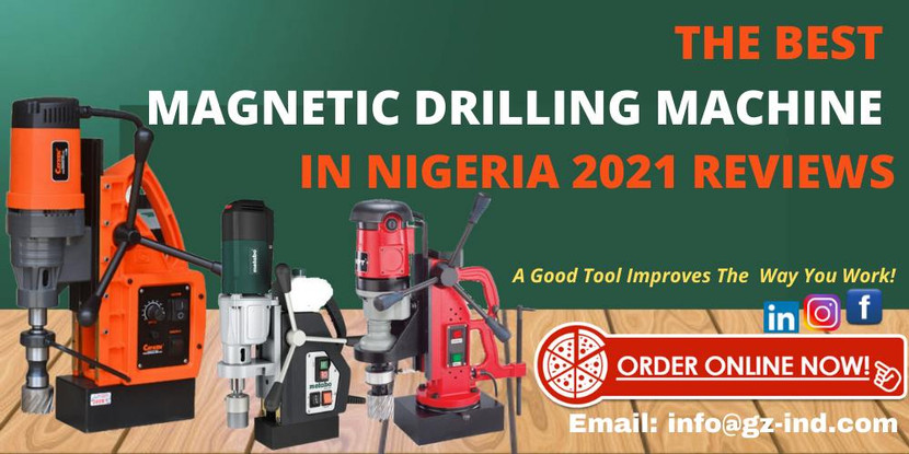 THE BEST MAGNETIC DRILLING MACHINE IN NIGERIA 2021 REVIEWS
