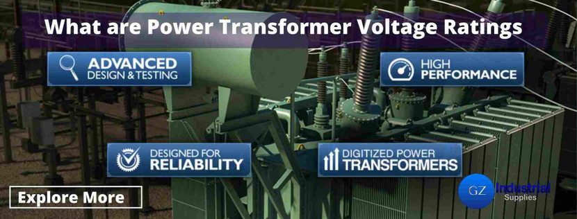 What are Power Transformer Voltage Ratings