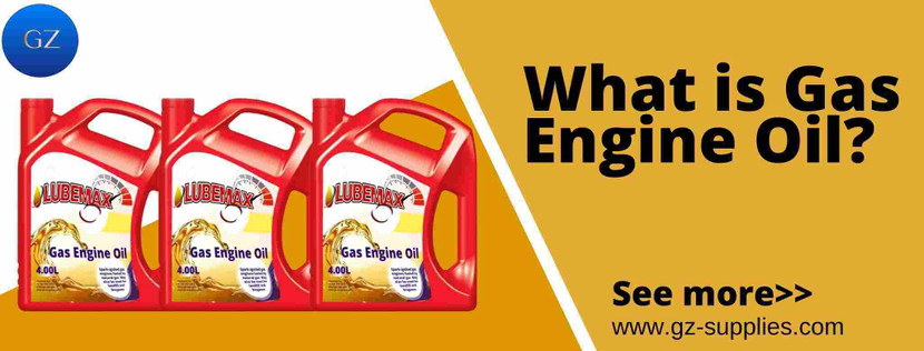 What is Gas Engine Oil?