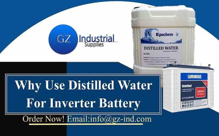 ​Why Use Distilled Water For Inverter Battery