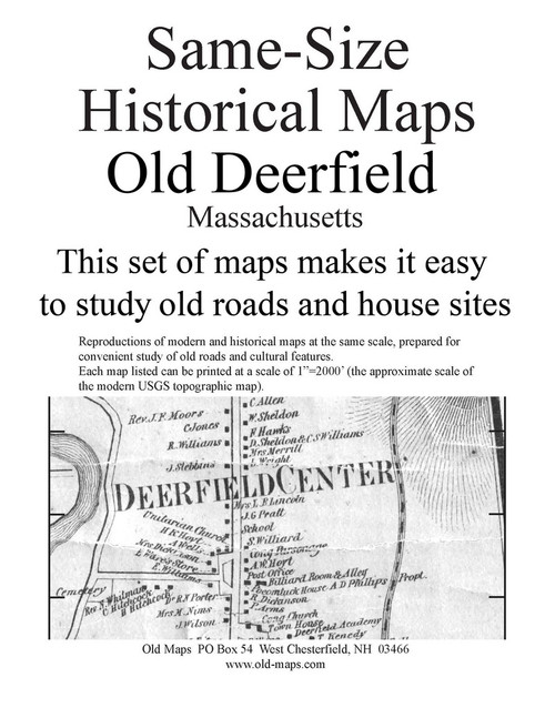 Set of 13 same size Historical Maps - Old Deerfield MA Old Map