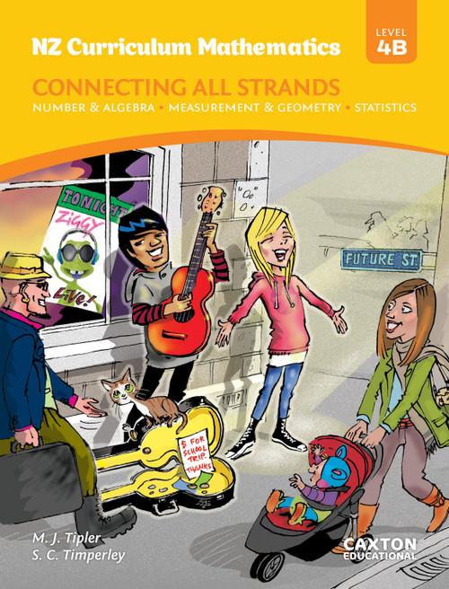 NZ Curriculum Mathematics - Connecting All Strands Level 4B