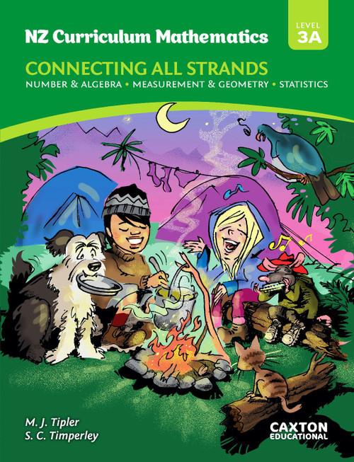 NZ Curriculum Mathematics - Connecting All Strands Level 3A