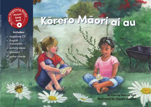 Korero Maori ai au (I Speak Maori)