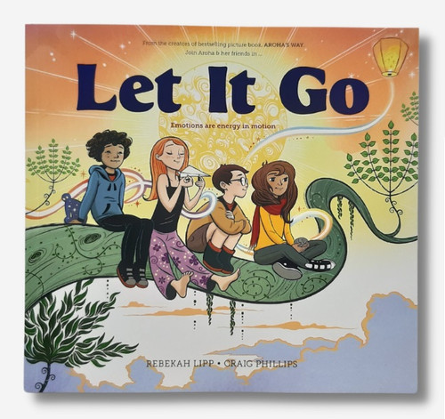 Let it Go: Emotions Are Energy In Motion