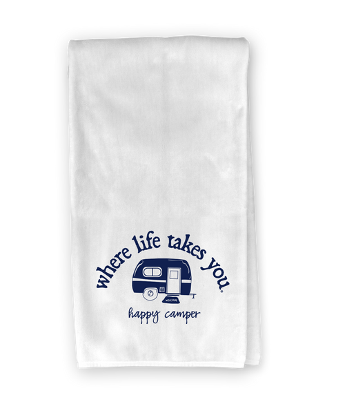 RV (happy camper) Kitchen Towel - Where Life Takes You