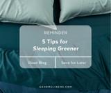 5 Tips for Sleeping Greener