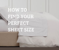 How to Find Your Perfect Sheet Size