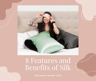 8 Features and Benefits of Silk