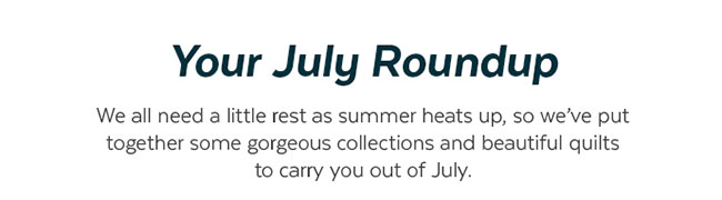 Your July Roundup