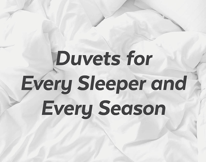 Duvets for every sleeper and every season