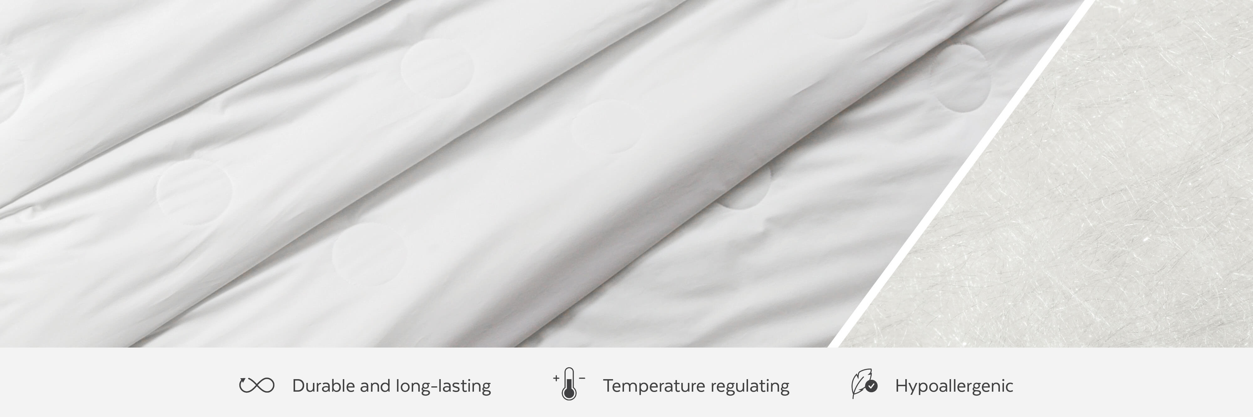 Silk duvets are durable, long-lasting, temperature regulating, and hypoallergenic.