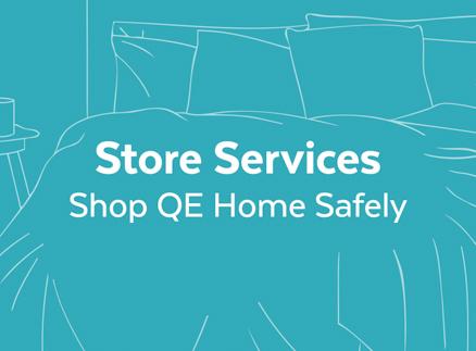 Stores services shop QE Home safely