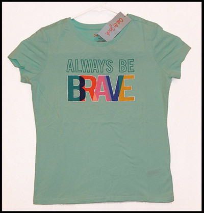 Always Be Brave shirt