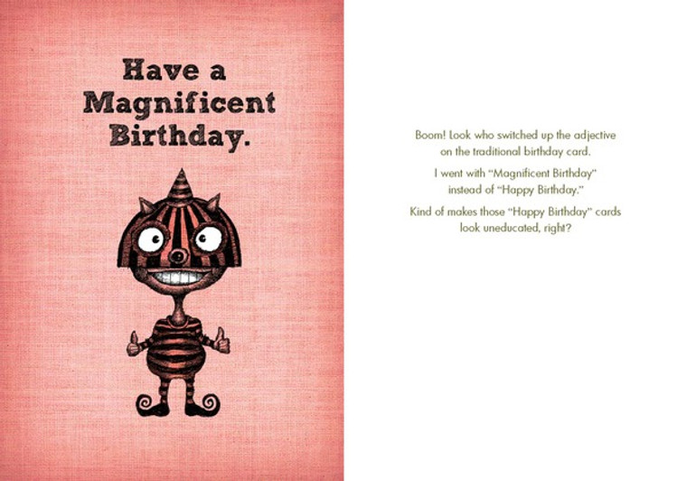 Boom! Look who switched up the adjectives on the traditional birthday card.