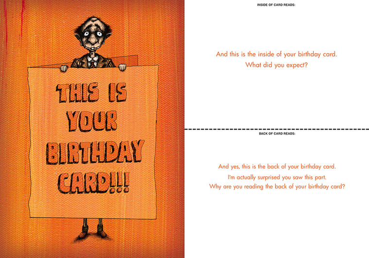 And this is the inside of your birthday card. What did you expect?