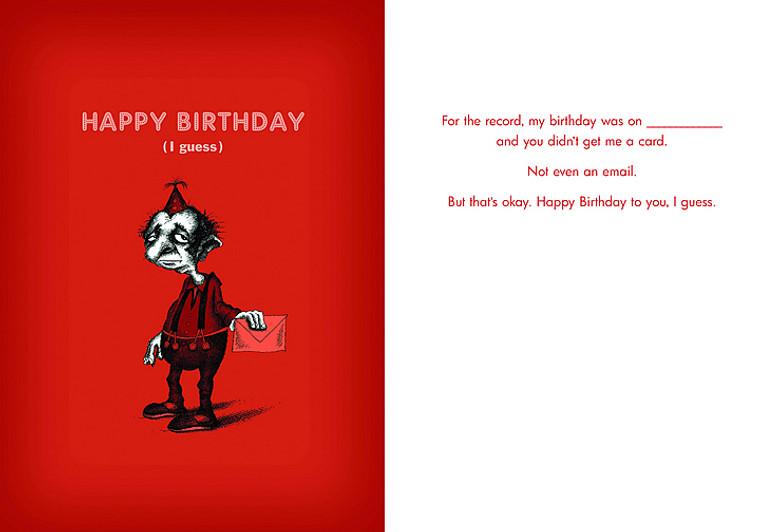 Happy Birthday, I Guess