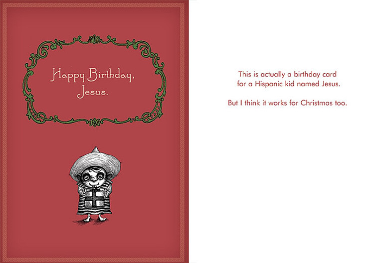 This is actually a birthday card for a Hispanic kid named Jesus.      But I think it works for Christmas too.