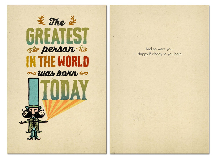 The Greatest Person in the World was born TODAY