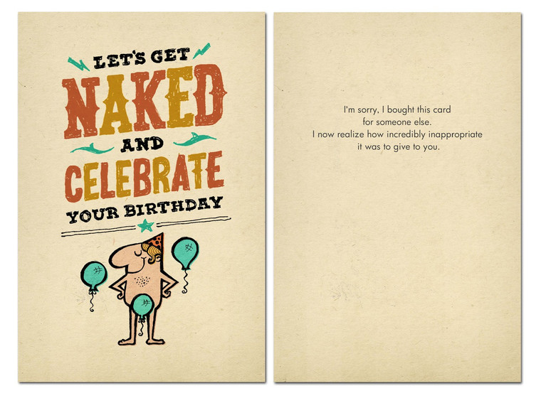 Let's Get Naked and Celebrate Your Birthday