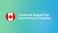 Financial Support for Incontinence Supplies in Canada