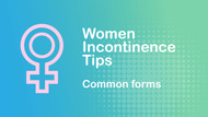 Common Forms of Incontinence Women Experience