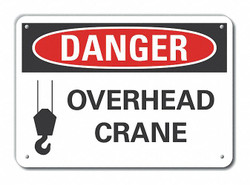 Lyle Crane & Hoists Danger Sign,10x14in,Alum HAWA LCU4-0256-NA_14X10