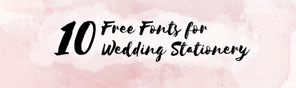 10 Wedding Fonts Free for Commercial Use