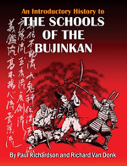 HISTORY OF THE SCHOOLS OF THE BUJINKAN