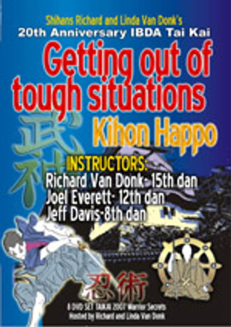 GETTING OUT OF TOUGH SITUATIONS - IBDA TAI KAI 2007