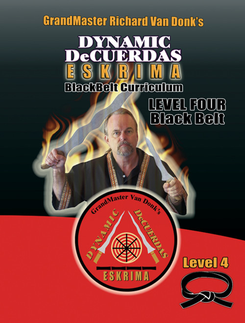 DeCuerdas Eskrima Training Manual- Level Four Black Belt