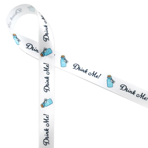 "Alice in Wonderland iconic blue ""Drink Me"" bottle with black text printed on 5/8"" white single face satin ribbon is ideal for Alice themed parties, showers, tea parties, events, and theater productions. This is the perfect ribbon for favors, gifts, gift wrap, swag bags, sweets and treats! Be sure to have this ribbon on hand for all the Alice fans in your life. Our ribbon is designed and printed in the USA"