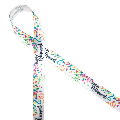 "Happy Retirement in black with confetti and streamers in primary colors printed on 5/8"" white single face satin ribbon is the perfect ribbon for retirement party decor! This is an ideal ribbon for gifts, favors, cookies, cake pops, table decor and crafts! Be sure to have this ribbon on hand the special retirees in your life! All our ribbon is designed and printed in the USA"