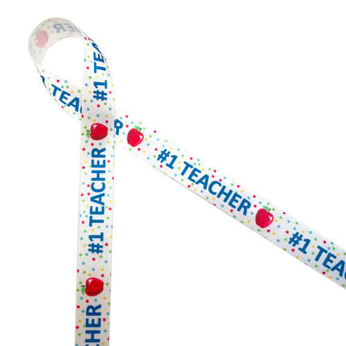 """Teacher ribbon featuring #1 Teacher in royal blue with an apple on a polka dot background printed on 5/8"""" white single face satin is a fun ribbon for back to school events! This is a great ribbon for teacher appreciation, first day of school, last day of school and school themed crafts! All our ribbon is designed and printed in the USA"""