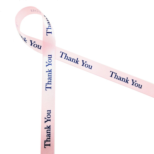 """Thank you in navy on lt. pink 5/8"""" single face satin ribbon"""