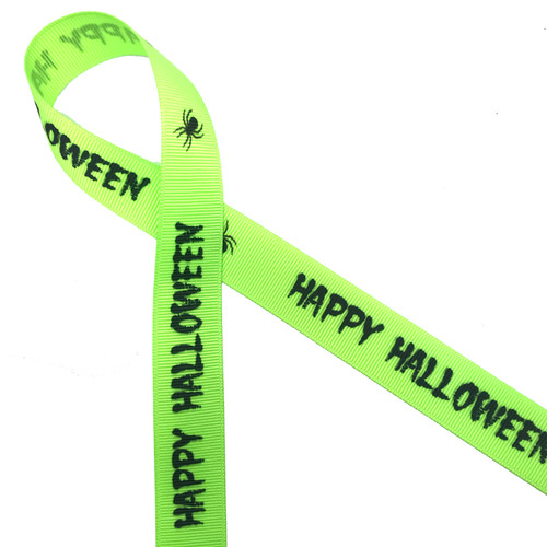 """Happy Halloween in black with a creepy black spider on 7/8"""" neon green grosgrain ribbon, 10 Yards"""