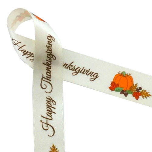 "Happy Thanksgiving with pumpkins on 7/8"" antique white single face satin, 10 Yards"