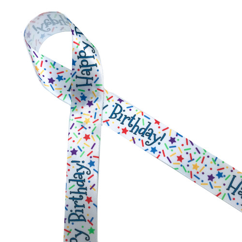 "Happy Birthday with primary colored sprinkles on 7/8"" White single face satin ribbon, 10 Yards"