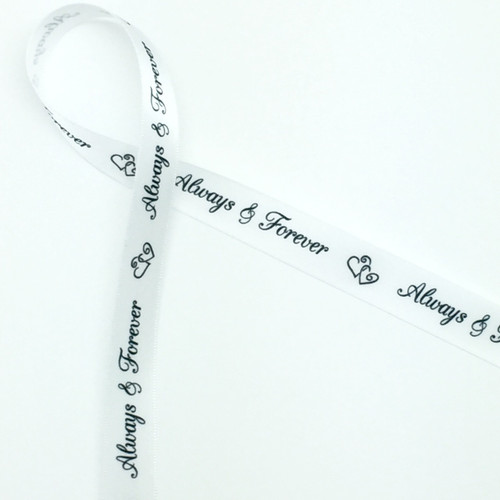 "Always & Forever in a pretty script on 5/8"" white single face satin ribbon is an expression of love and commitment. Make this sentiment part of your wedding by adding it to your favors!"